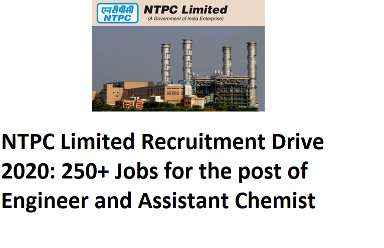 NTPC Limited, NTPC Limited recruitment drive 2020, 2020 recruitment drive by NTPC Limited, NTPC Recruitment 2020, NTPC post for Engineer drive 2020,NTPC 2020 recruitment for Assistant Chemist,post of Engineer and Assistant Chemist