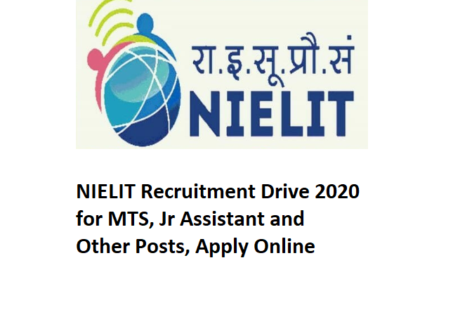 NIELIT Recruitment 2020, NIELIT Recruitment Drive 2020, National Institute of Electronics and Information Technology Drive2020, National Institute of Electronics and Information Technology Drive, National Institute of Electronics and Information Technology 2020