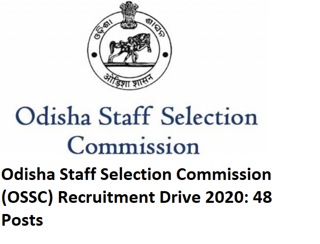 Odisha Staff Selection Commission (OSSC) Recruitment Drive 2020, OSSC recruitment drive, OSSC recruitment drive 2020, OSSC sarkari job recruitment drive2020, Odisha job recruitment drive 2020, Odisha OSSC recruitment drive 2020