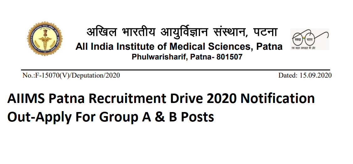 AIIMS Patna Recruitment Drive 2020 Notification Out