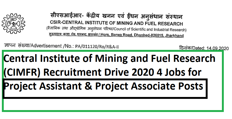Central Institute of Mining and Fuel Research (CIMFR) Recruitment Drive 2020 4 Jobs