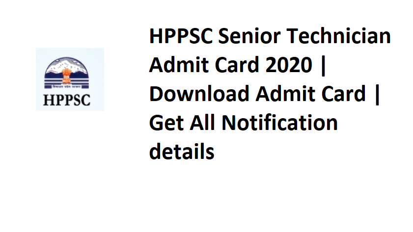 HPPSC Senior Technician Admit Card 2020