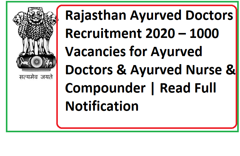 Rajasthan Ayurved Doctors Recruitment 2020 – 1000