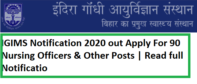 IGIMS Notification 2020 out Apply For 90 Nursing Officers & Other Posts